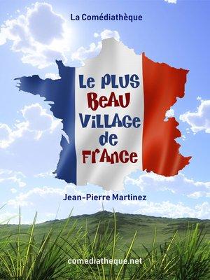 cover image of Le Plus Beau Village de France