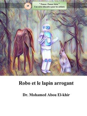 cover image of Robo et le lapin arrogant