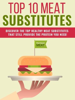 cover image of Top 10 Meat Substitutes