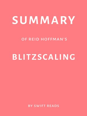 cover image of Summary of Reid Hoffman's Blitzscaling by Swift Reads