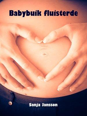 cover image of Babybuik fluisterde