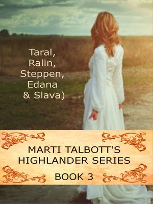 cover image of Marti Talbott's Highlander Series, Volume 3