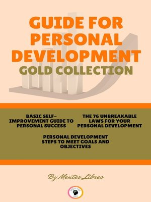 cover image of BASIC SELF-IMPROVEMENT GUIDE TO PERSONAL SUCCESS--PERSONAL DEVELOPMENT--THE 76 UNBREAKABLE LAWS FOR YOUR PERSONAL DEVELOPMENT (3 BOOKS)
