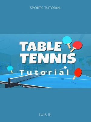 cover image of Table Tennis Tutorial