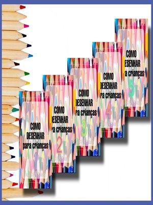 cover image of Coleção COMO DESENHAR para crianças