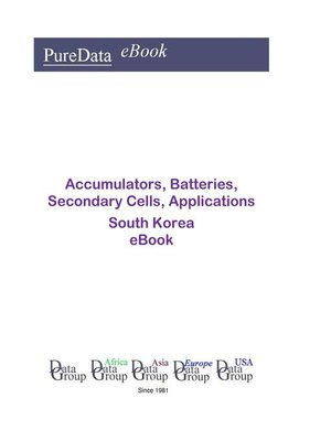 cover image of Accumulators, Batteries, Secondary Cells, Applications in South Korea