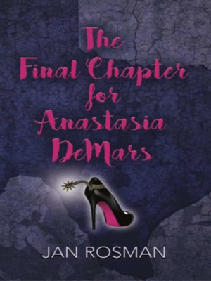 cover image of The Final Chapter for Anastasia DeMars