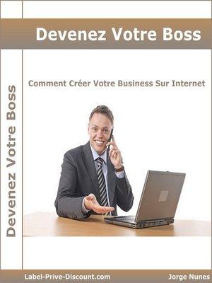 cover image of Devenez Votre Boss