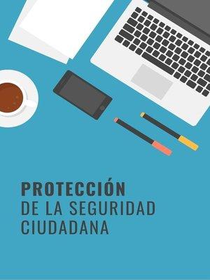 cover image of Protección de la seguridad ciudadana