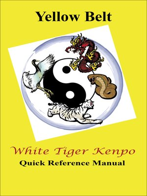 cover image of White Tiger Kenpo Yellow Belt Reference Manual