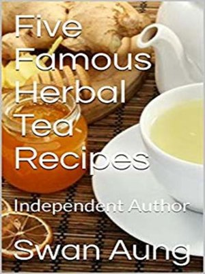 cover image of Five Famous Herbal Tea Recipes