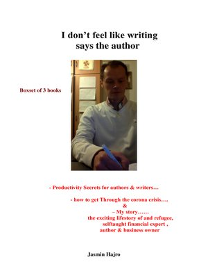 cover image of I don't feel like writing says the author