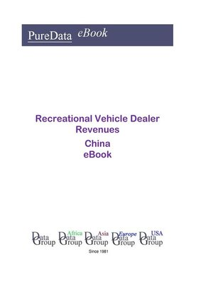 cover image of Recreational Vehicle Dealer Revenues in China