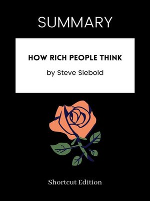 cover image of SUMMARY--How Rich People Think