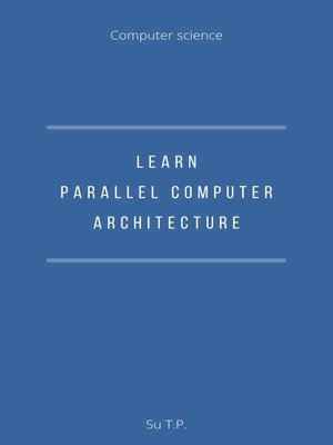 cover image of Learn Parallel Computer Architecture