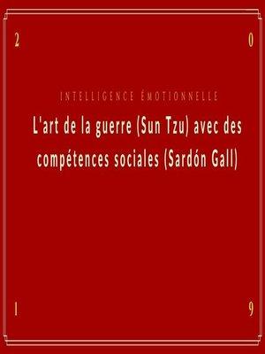 cover image of L'art de la guerre(Sun Tzu)avec des compétences sociales(Sardón Gall)
