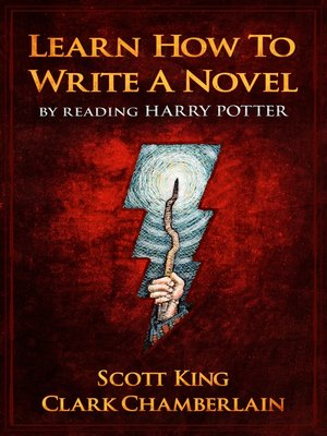cover image of Learn How to Write a Novel by Reading Harry Potter