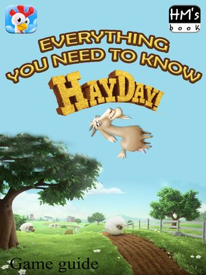 cover image of Everything you need to know about Hay Day