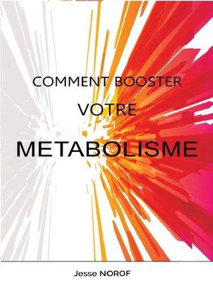 cover image of Comment booster votre métabolisme