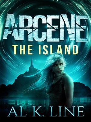 cover image of The Island: Arcene, Book 2