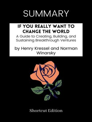 cover image of SUMMARY--If You Really Want to Change the World