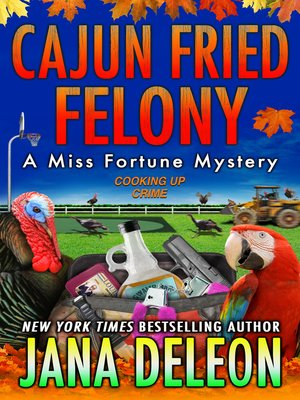 cover image of Cajun Fried Felony