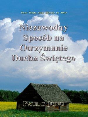 cover image of Niezawodny sposób na otrzymanie Ducha Świętego