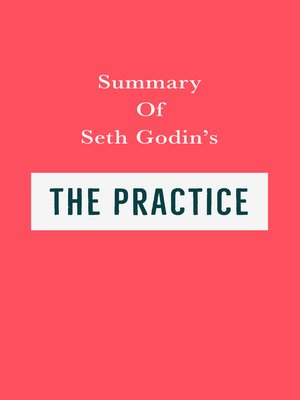 cover image of Summary of Seth Godin's the Practice