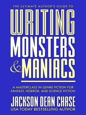 cover image of Writing Monsters and Maniacs