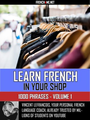 cover image of Learn French in your shop--1000 Phrases--Volume 1