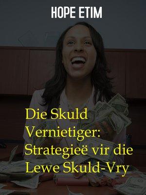 cover image of Die Skuld Vernietiger