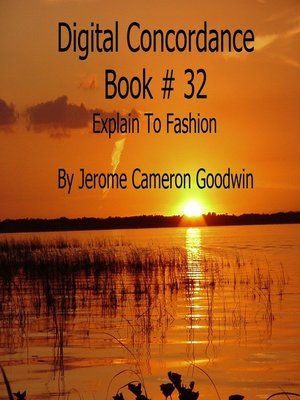 cover image of Explain to Fashion--Digital Concordance Book 32