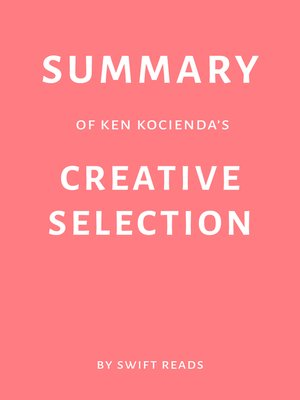 cover image of Summary of Ken Kocienda's Creative Selection by Swift Reads