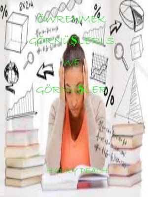 cover image of ÖWRENMEK GÖRNÜŞLERI S. WE GÖRNÜŞLER