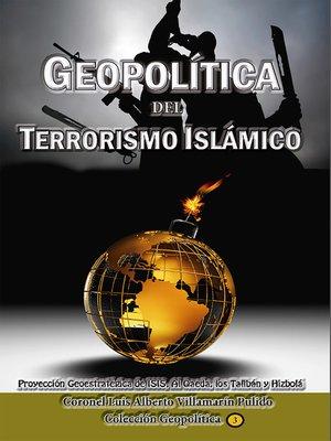 cover image of Geopolítica del Terrorismo Islámico