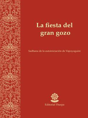 cover image of La fiesta del gran gozo