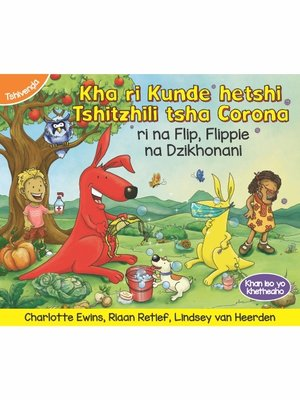 cover image of Kha ri Kunde hetshi Tshitzhili tsha Corona ri na Flip, Flippie na Dzikhonani