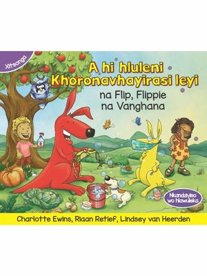 cover image of A hi hluleni Khoronavhayirasi leyi na Flip, Flippie na Vanghana