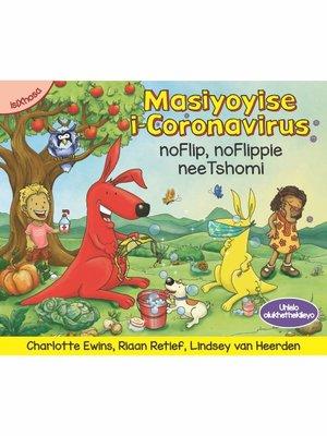 cover image of Masiyoyise i-Coronavirus noFlip, uFlippie nee Tshomi