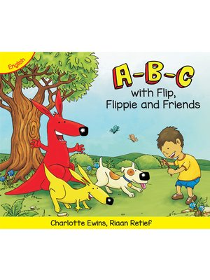 cover image of A-B-C with Flip, Flippie and Friends