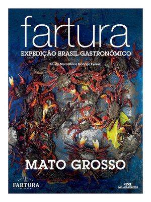 cover image of Fartura: Expedição Mato Grosso