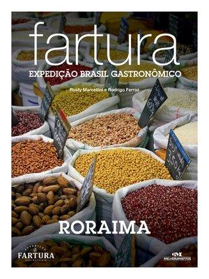 cover image of Fartura: Expedição Roraima