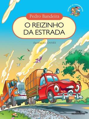 cover image of O Reizinho da Estrada