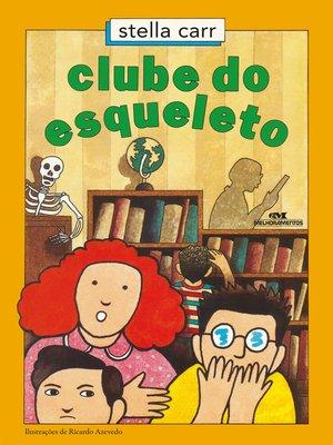 cover image of Clube do esqueleto