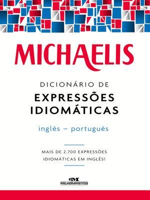 cover image of Michaelis Dicionário de Expressões Idiomáticas Inglês-Português
