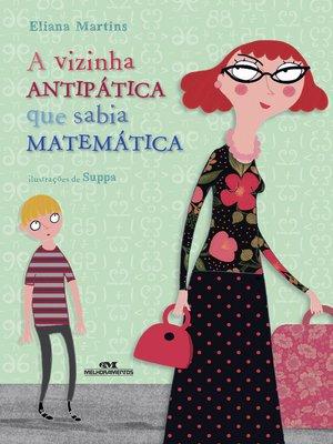 cover image of A Vizinha Antipática que Sabia Matemática