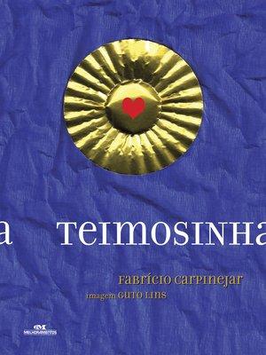 cover image of Teimosinha