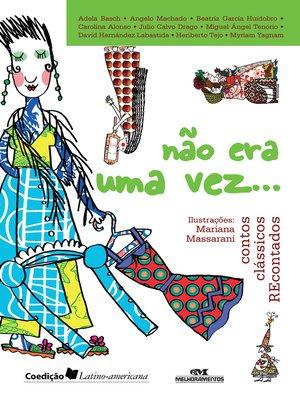 cover image of Não Era Uma Vez...