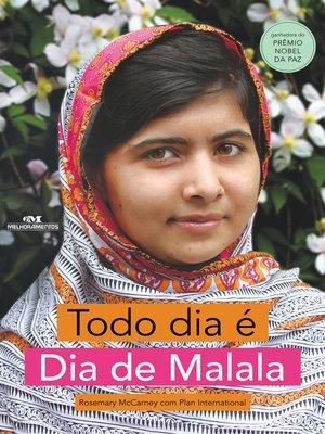 cover image of Todo Dia é Dia de Malala