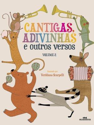 cover image of Cantigas, Adivinhas e Outros Versos, Vol. 2